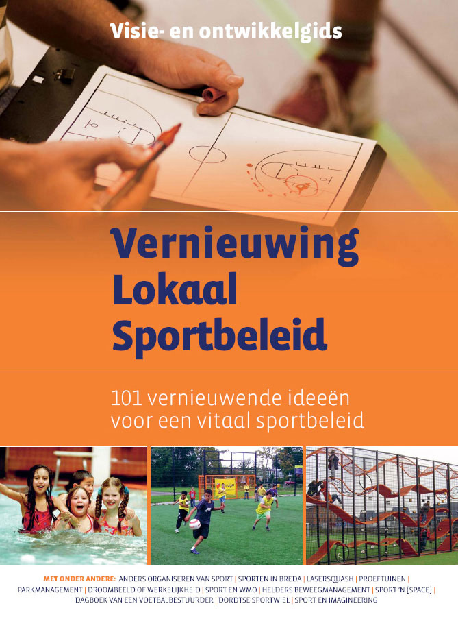 Visie- en ontwikkelgids 'Vernieuwing Lokaal Sportbeleid.