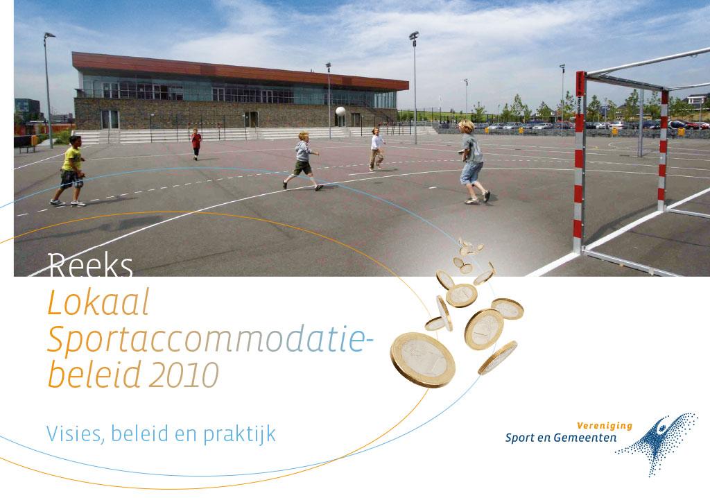 Lokaal Sportaccommodatie beleid 2010